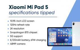 小米平板5细节曝光 高配版将搭载骁龙870芯片