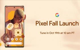 谷歌Pixel 6系列將于10月19日正式登場 帶來全新自研Tensor芯片